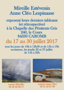 The poster of my paintings exhibition with Anne Cléo Lespinasse in 2017 at Caromb